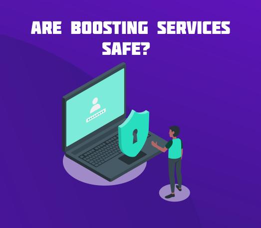 safe boosting services