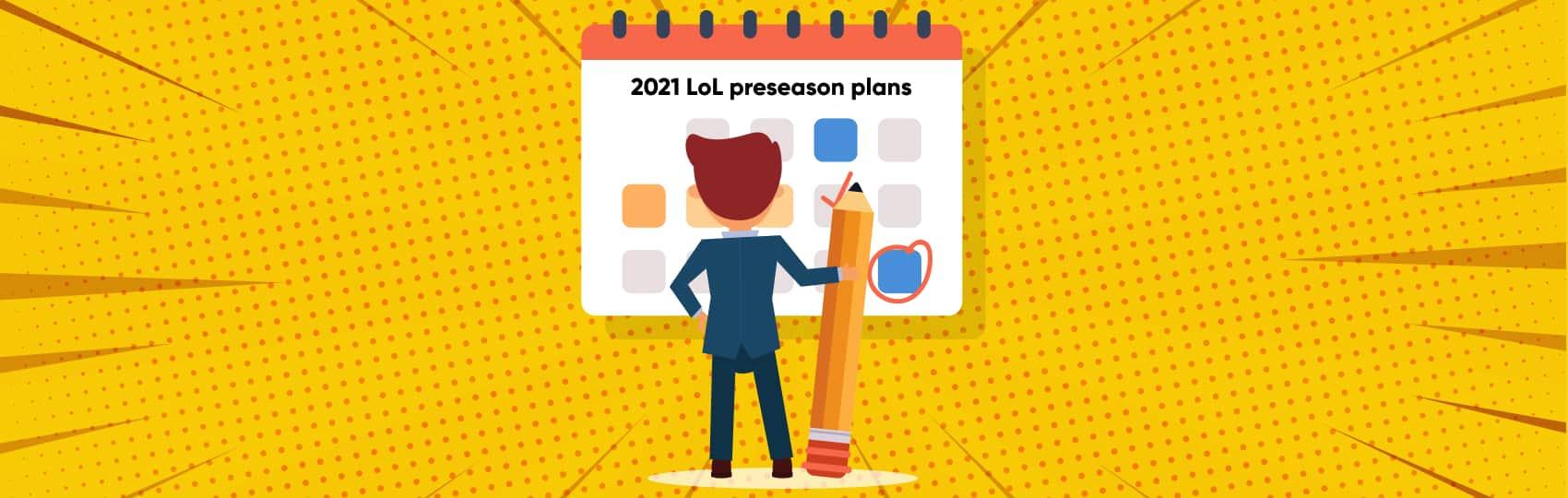 2021 LoL preseason plans: Class Item Goals
